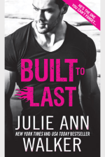 Book Review: Julie Ann Walker's Built to Last