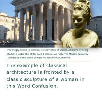Word Confusion: Classic versus Classical