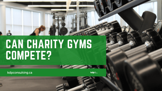 Can Charity Gyms Compete? | kdp nonprofit consulting
