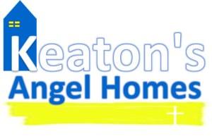 Keaton's Angel Homes