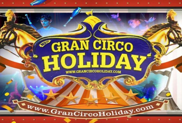Espectáculo: Gran Circo Holiday