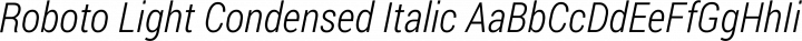 Roboto Light Condensed Italic