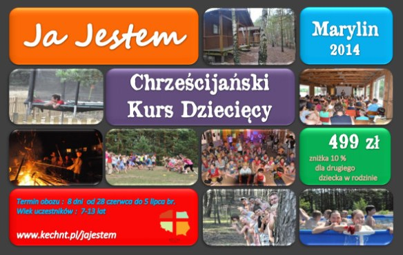 Chrześćijański kurs dziecięcy: Marylin 2014 - Ja jestem