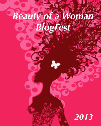 Beauty of a Woman BlogFest: Beautiful Moments (1/3)
