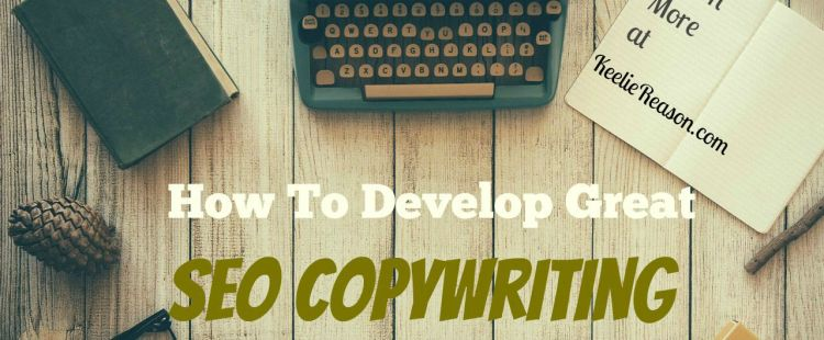How To Develop Great SEO Copywriting