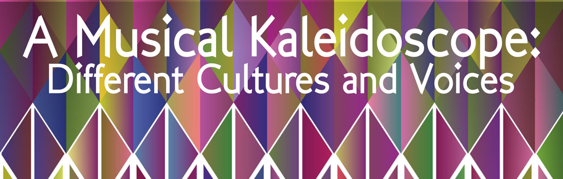 A Musical Kaleidoscope different cultures and voices