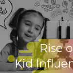 """The Rise of the """"Kid Influencers"""": Meet the new generation of Influencers"""