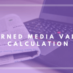 What is Earned Media Value? How to measure it?