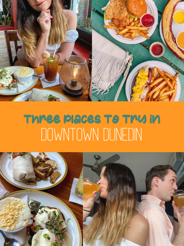 THREE PLACES TO CHECK OUT THE NEXT TIME YOU'RE IN DOWNTOWN DUNEDIN IN FLORIDA