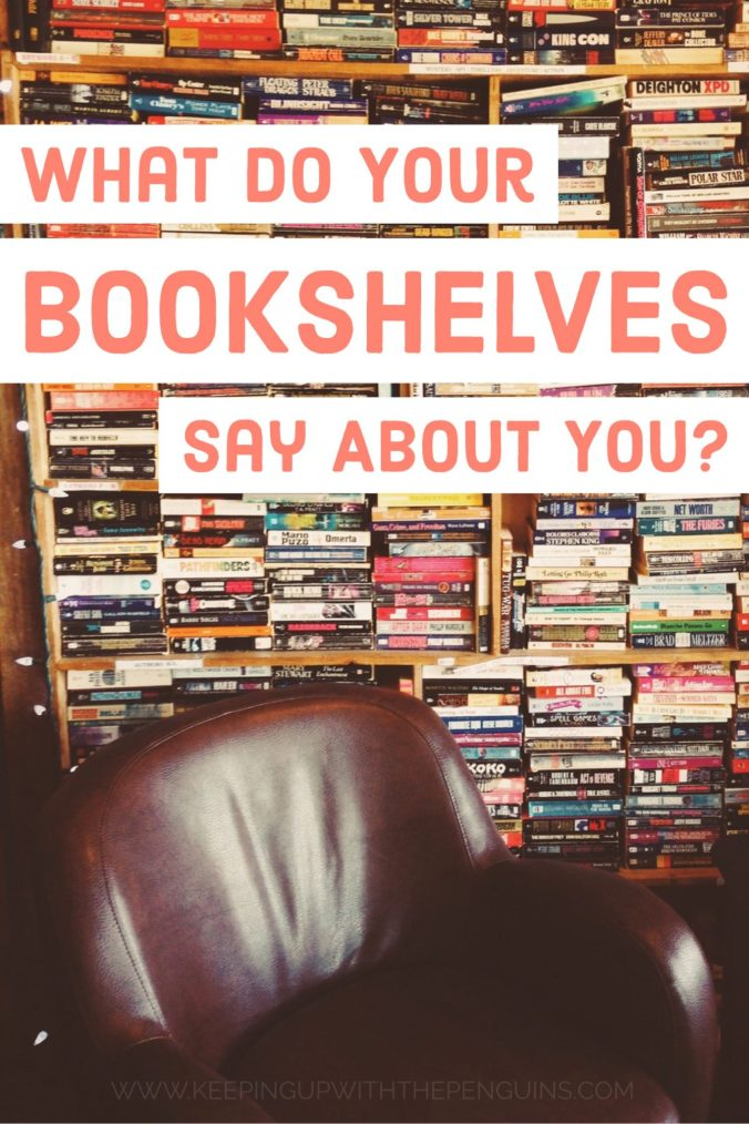 What Do Your Bookshelves Say About You? Orange text on white stripes, overlaid on an image of bookshelves behind a leather chair - Keeping Up With The Penguins