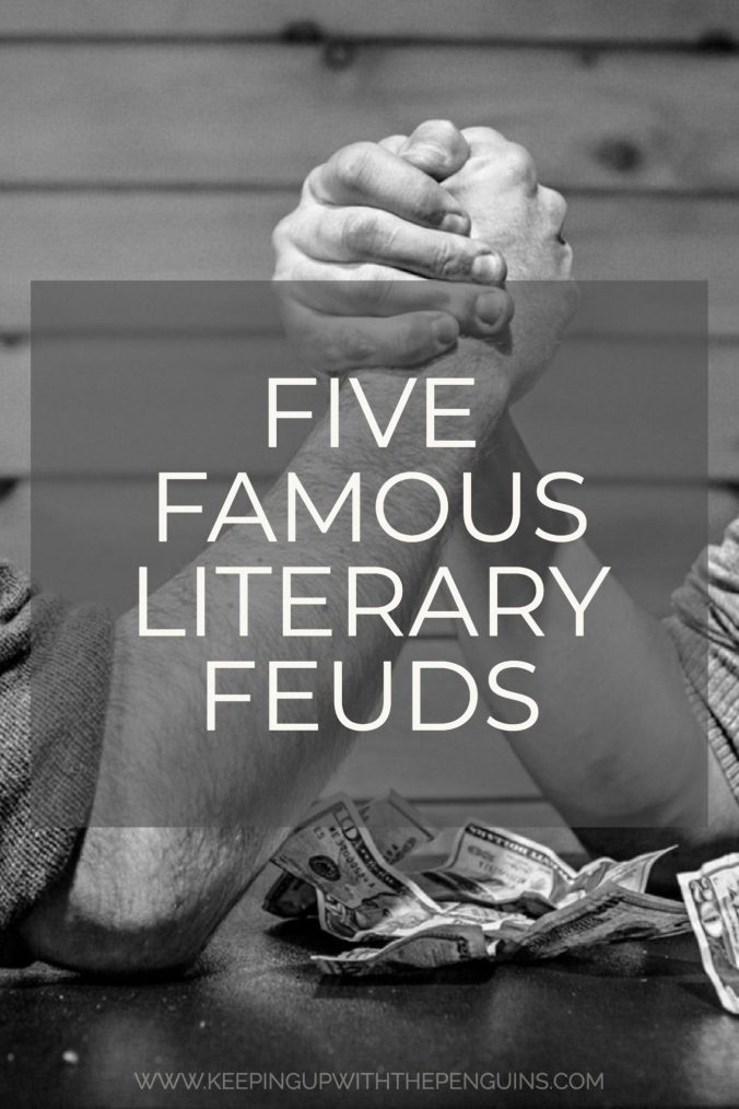 Five Famous Literary Feuds - text on a grey square overlaid on a black and white image of an arm-wrestle - Keeping Up With The Penguins