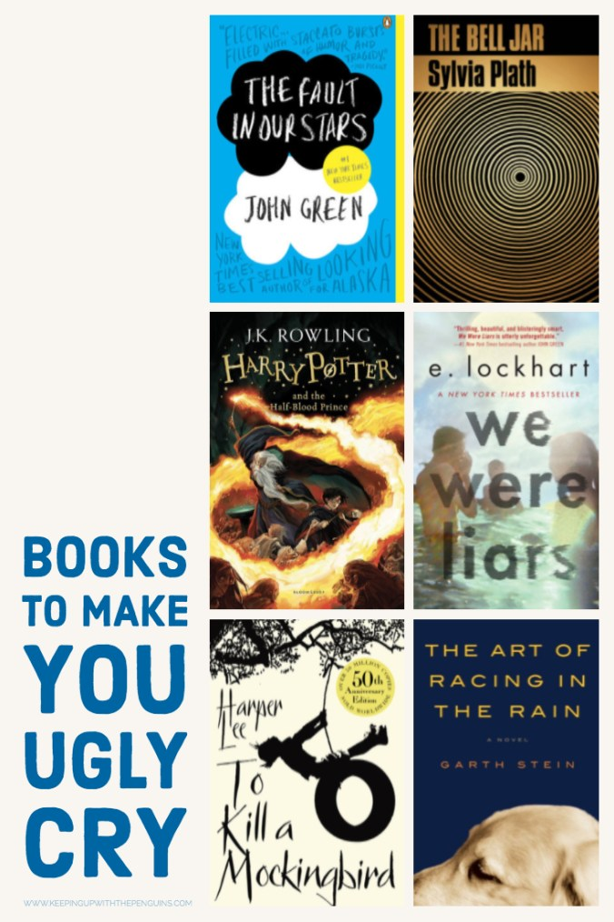 Books To Make You Ugly Cry - The Fault In Our Stars, We Were Liars, The Bell Jar, and more! - Keeping Up With The Penguins