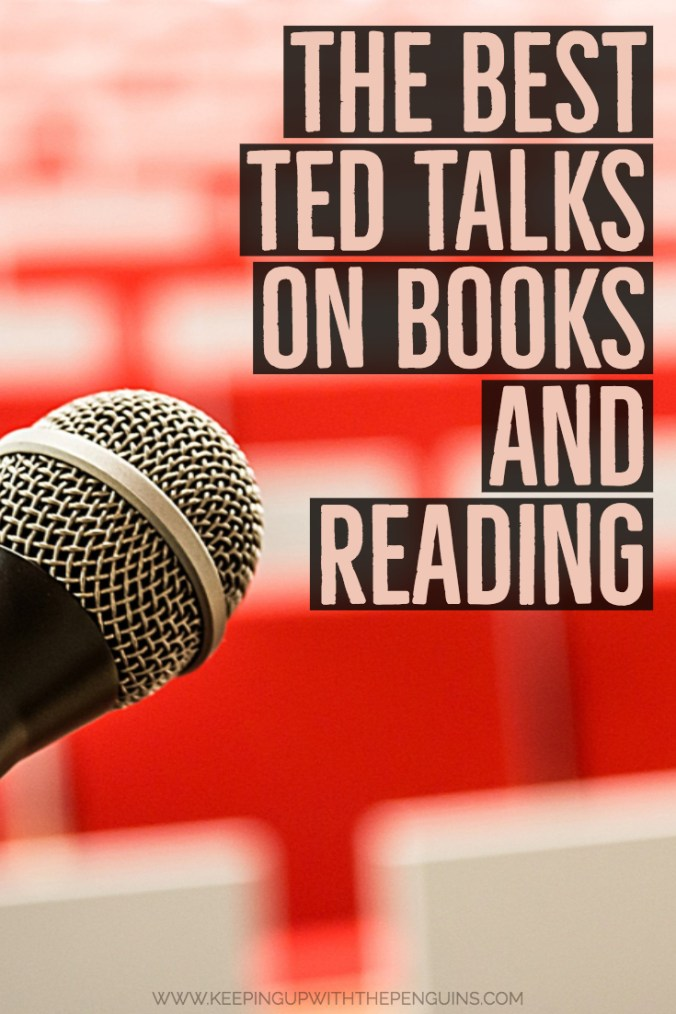 The Best TED Talks on Books and Reading - faded red text with black background overlaid on an image of a microphone with empty rows of red chairs in the background out of focus - Keeping Up With The Penguins