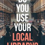 Do You Use Your Local Library?