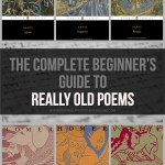 A Complete(ish) Beginner's Guide to Really Old Poems