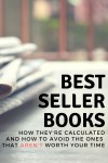 How To Avoid Best Sellers That Aren't Worth Your Time