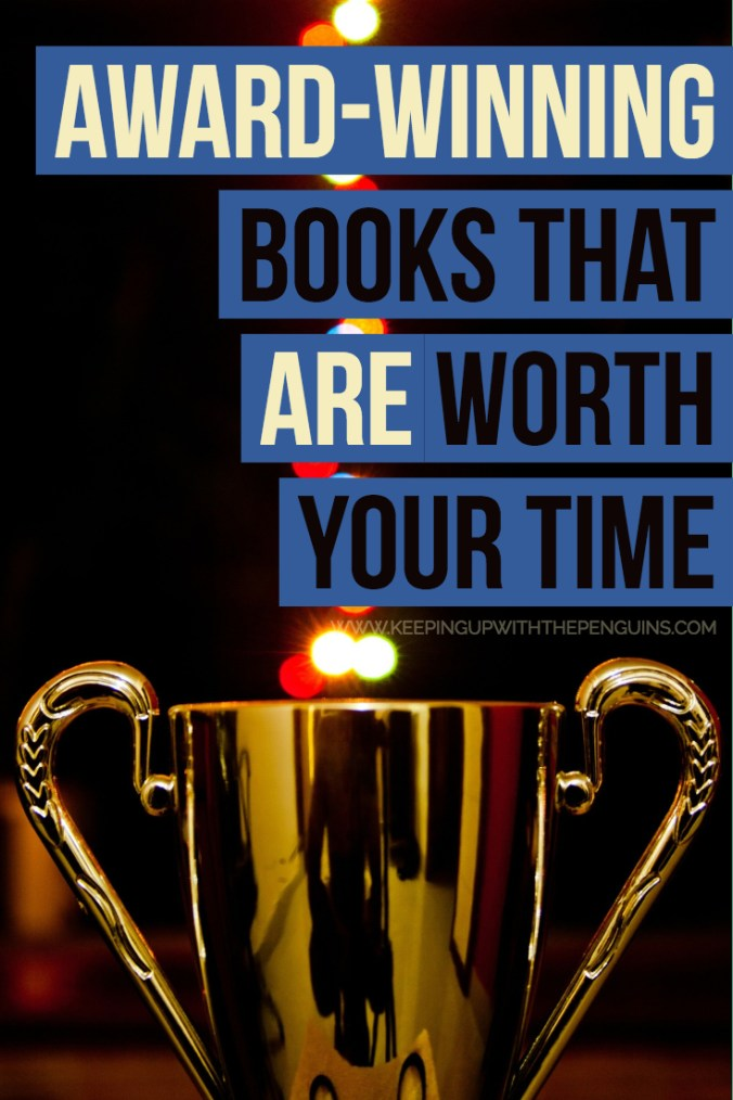 Award Winning Books That Are Worth Your Time - Text Overlaid on Image of Trophy and Sparkly Lights - Keeping Up With The Penguins