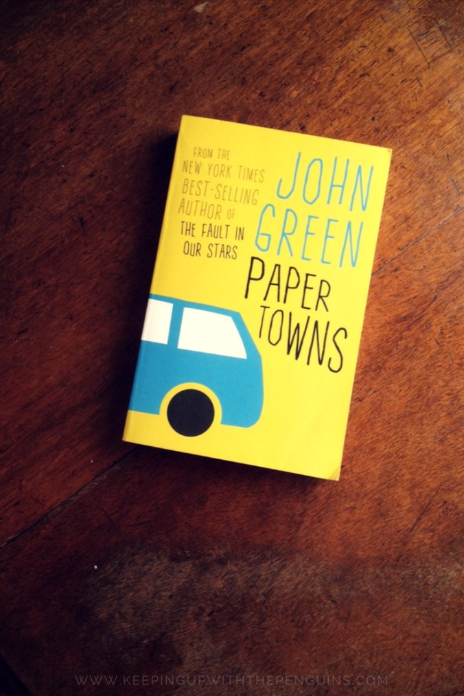 Paper Towns - John Green - book laid on a wooden table - Keeping Up With The Penguins