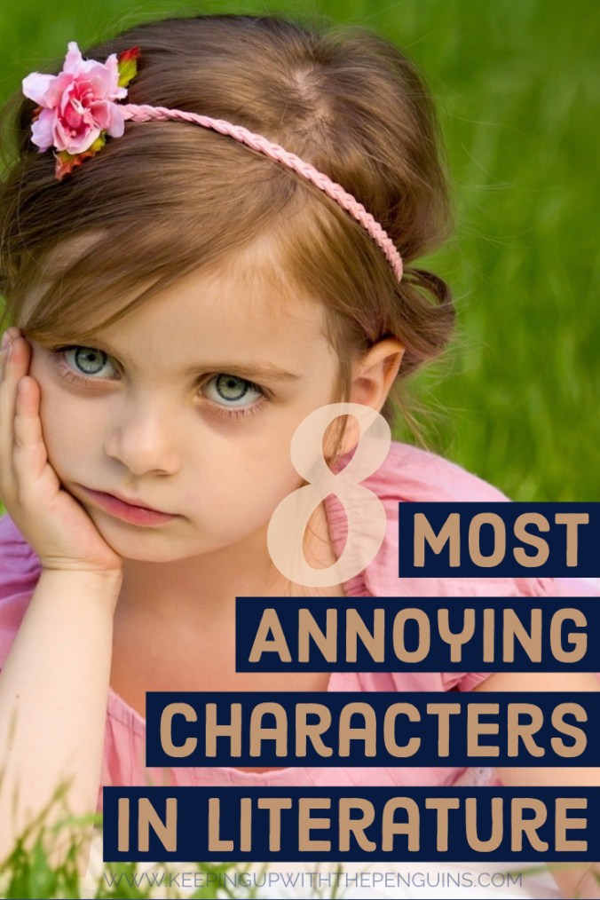 8 Most Annoying Characters In Literature - Text Overlaid on Image of Annoyed Young Girl Laying in Grass Field - Keeping Up With The Penguins
