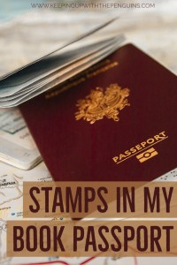 Stamps In My Book Passport - Text Overlaid on Image of Passports Laying On Top Of Map - Keeping Up With The Penguins