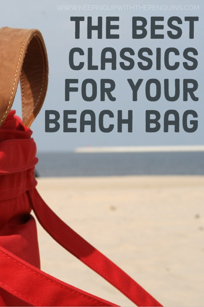 The Best Classics For Your Beach Bag - Text Overlaid on Image of Red Bag on a Beach - Keeping Up With The Penguins