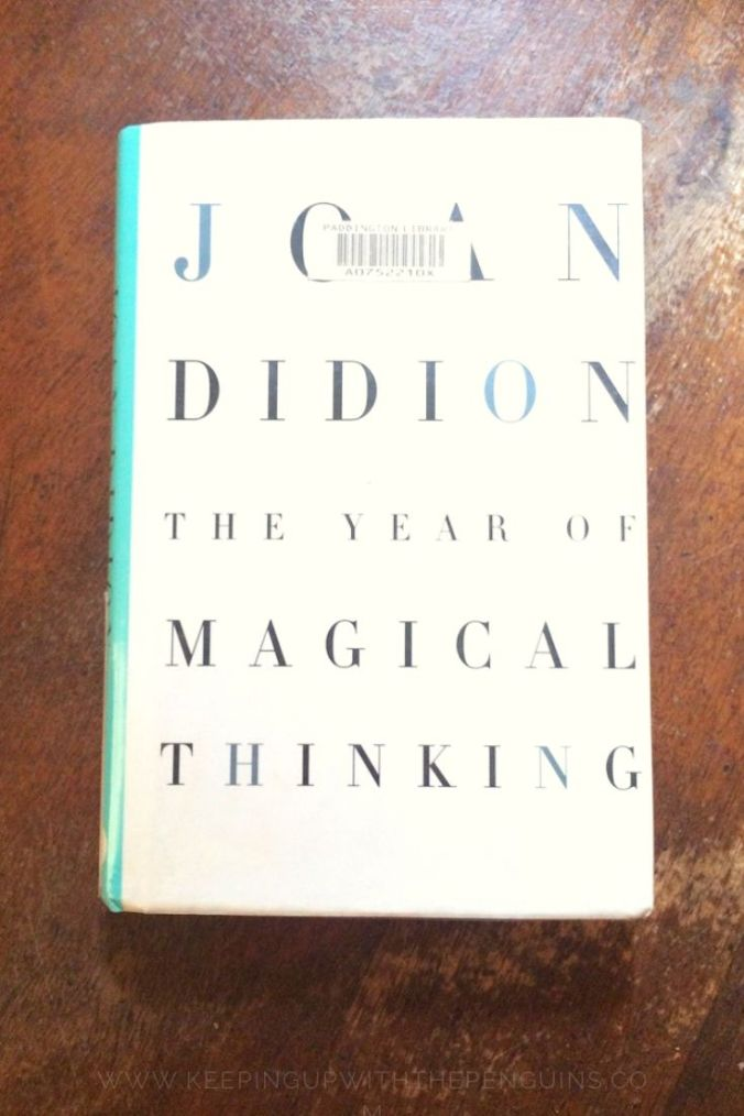 The Year Of Magical Thinking - Joan Didion - Book Laid on Wooden Table - Keeping Up With The Penguins