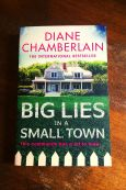 Big Lies In A Small Town - Diane Chamberlain - Book on Wooden Table - Keeping Up With The Penguins