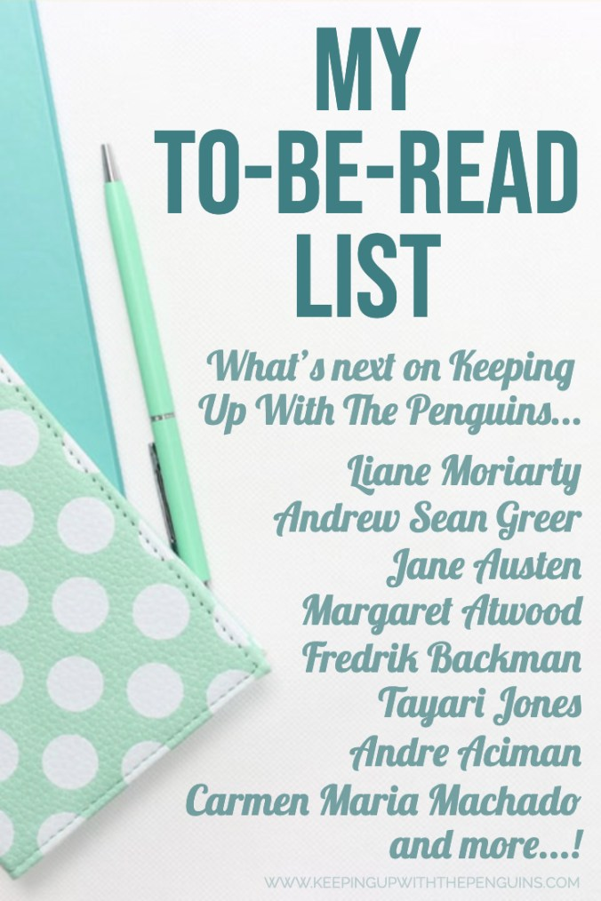 My To Be Read List - What's Next on Keeping Up With The Penguins - Text Overlaid on Image of Notebooks and Pen