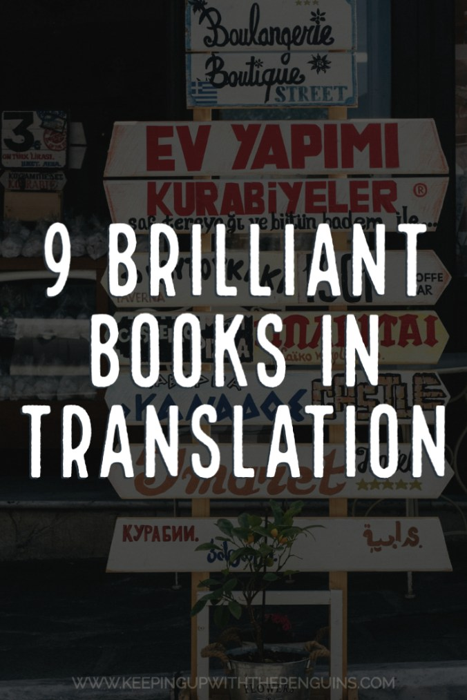9 Brilliant Books In Translation - Text Overlaid on Darkened Image of Sign in Multiple Languages - Keeping Up With The Penguins