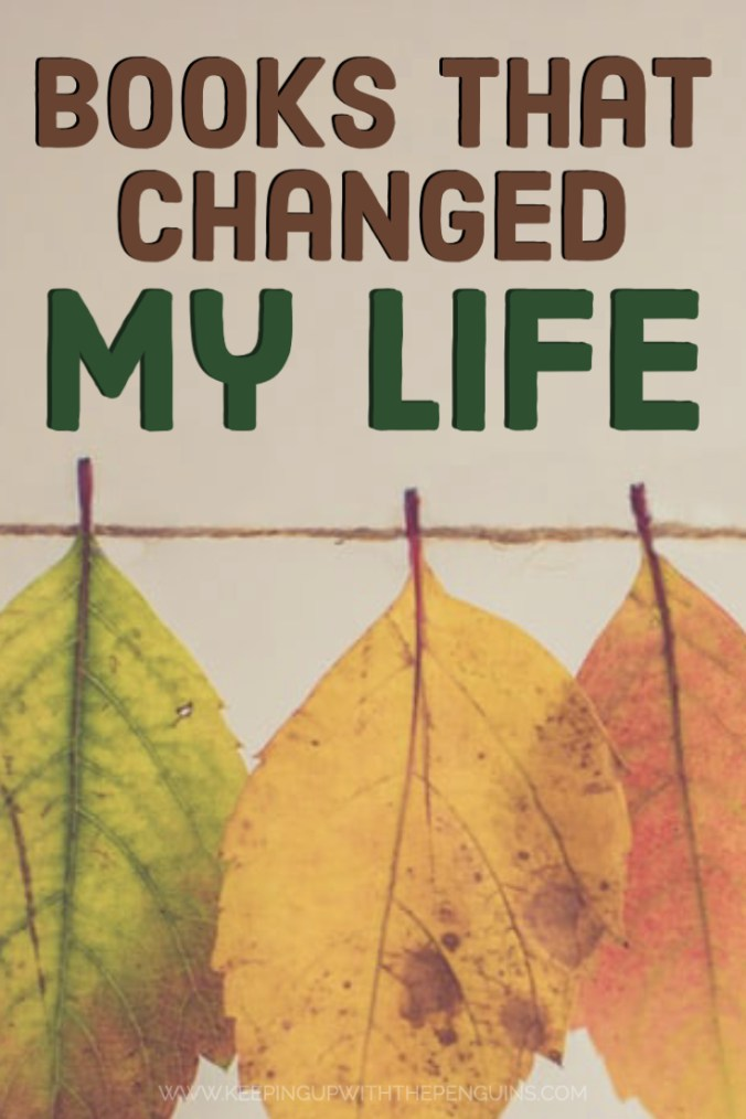 Books That Changed My Life - Text Overlaid Above Image of Leaves Pegged to Line - Keeping Up With The Penguins