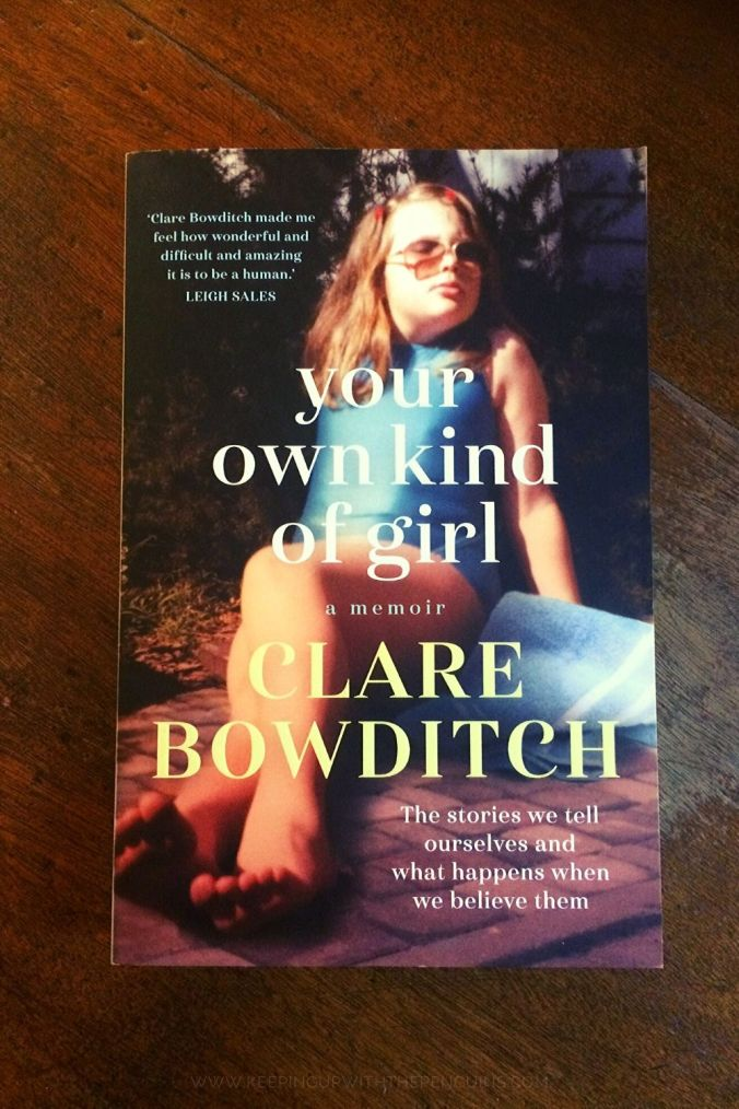 Your Own Kind Of Girl - Clare Bowditch - Book Laid on Wooden Table - Keeping Up With The Penguins