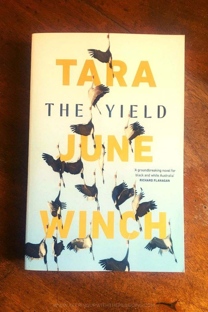 The Yield - Tara June Winch - Keeping Up With The Penguins
