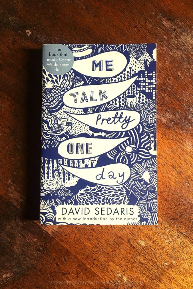 Me Talk Pretty One Day - David Sedaris - Keeping Up With The Penguins