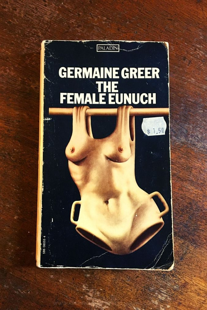 The Female Eunuch - Germaine Greer - Keeping Up With The Penguins