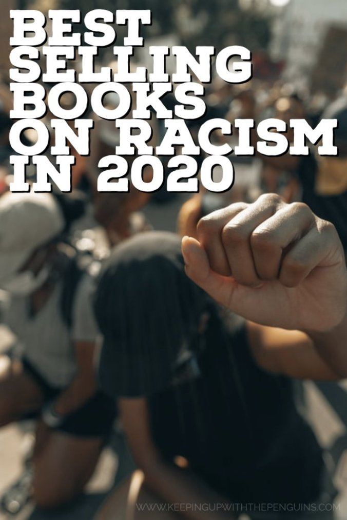 Best Selling Books On Racism In 2020 - Keeping Up With The Penguins