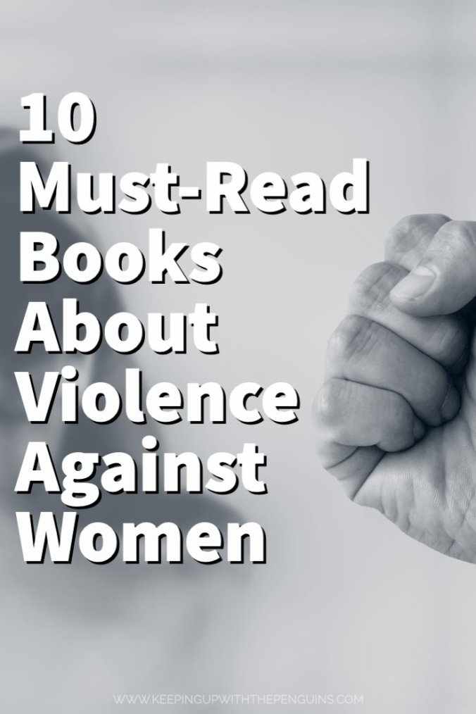 10 Books About Violence Against Women - Keeping Up With The Penguins