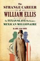 April 25th - The Strange Career of William Ellis