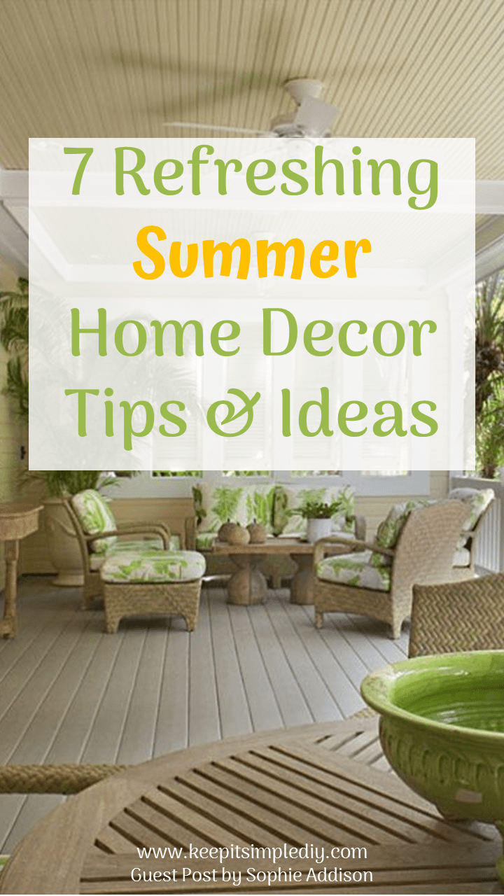 Need To Add Some Freshness To Your Home This Summer? With These Easy Breezy Summer  Home Décor Ideas, You Can Transform Any Living Space Into A Summertime ...