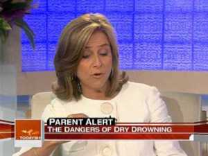 Another story on The Today Show alerting parents to the dangers of dry drowning.