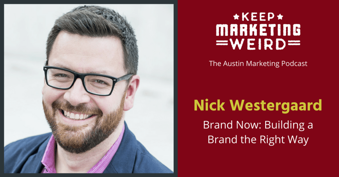 Brand Now Nick Westergaard