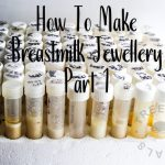 making breastmilk jewellery: what you need to know to keep yourself safe and your clients happy