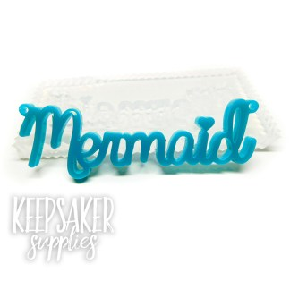 mermaid word mould, water clear silicone