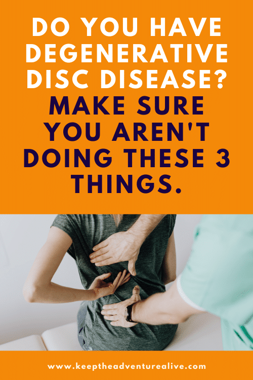 prevent degenerative disc disease from getting worse