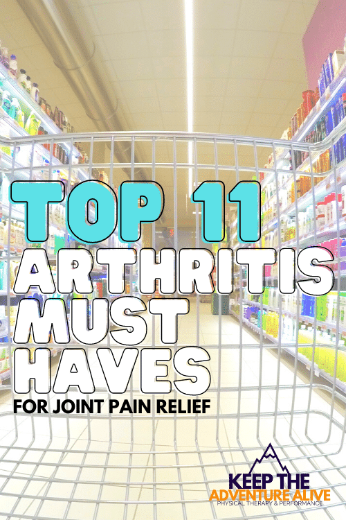 arthritis must haves