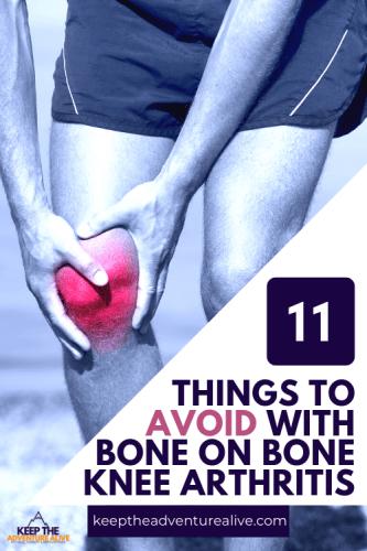 bone on bone knee pain