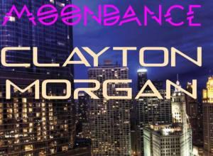 Clayton Morgan – Moondance
