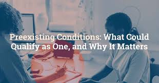 Preexisting Conditions: What Could Qualify as One, and Why It Matters