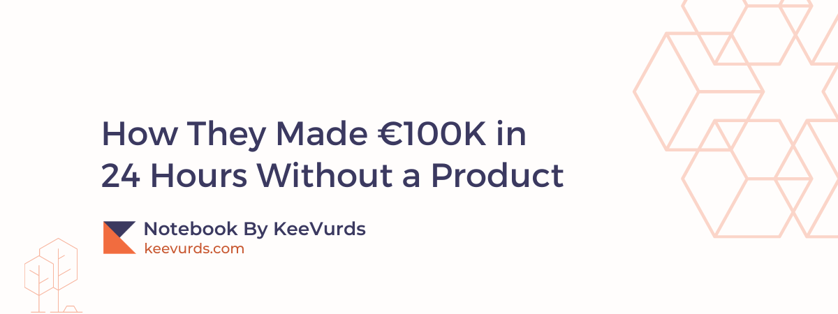 How They Made €100K in 24 Hours Without a Product(2)