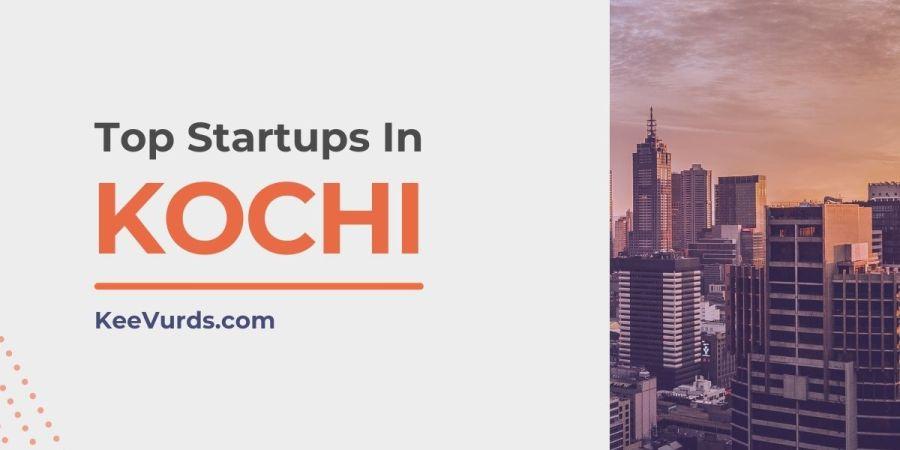 Top Startups In Kochi