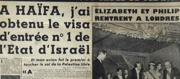 Joseph Kessel : A Haïfa, j'ai obtenu le visa d'entrée n°1 de l'Etat d'Israël